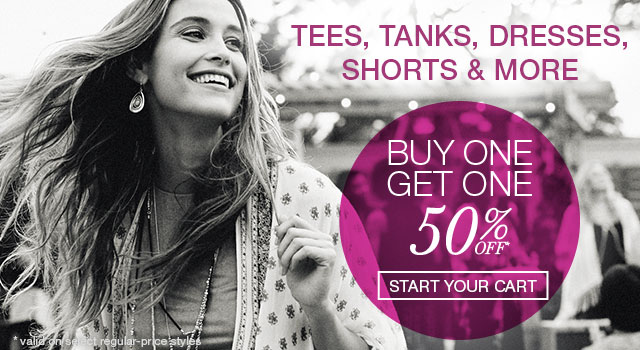 Buy one, get one 50% off - tees, tanks, dresses, shorts & more